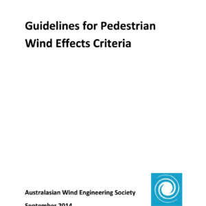 Guidelines for Pedestrian Wind Effects Criteria